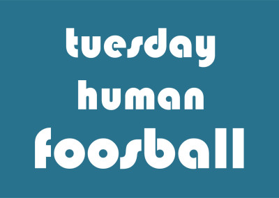 Human Foosball Tuesday