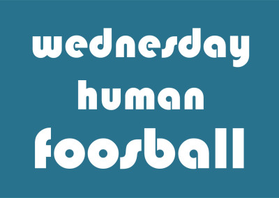 Human Foosball Wednesday