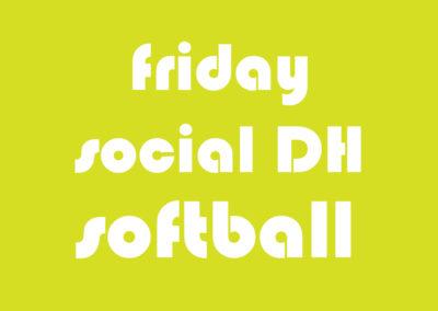 Softball Co-Ed Social DH Friday