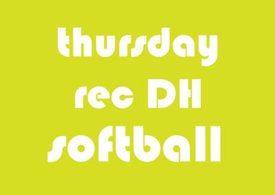 Softball Men's Rec DH Thursday